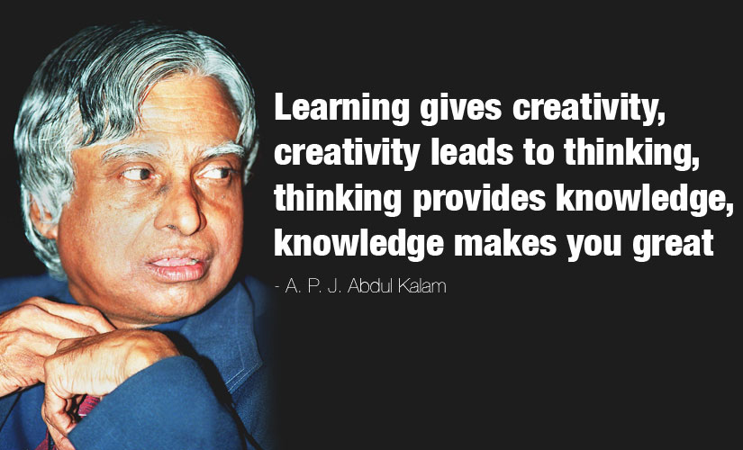 Learning gives creativity abdul kalam quotes