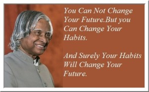 5-A-P-J-Abdul-Kalam-Quote-Habit-changes-our-Future