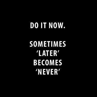 Studnet Inspirational quotes - Do it Now