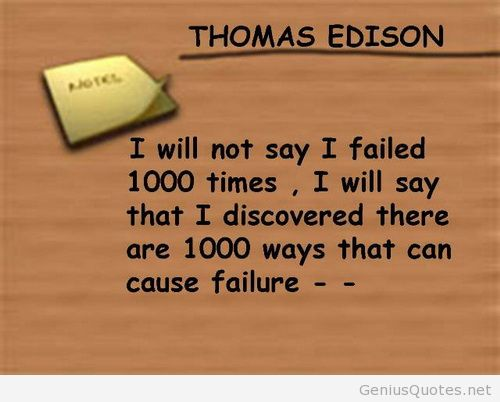 Studnet Inspirational quotes - Thomas Edison 1000 times failed