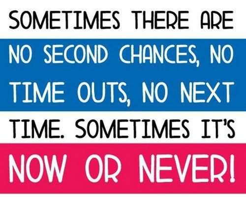 No second chance quote